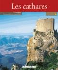 Lucien Bély - Les cathares.