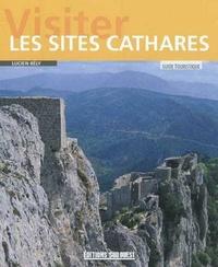 Lucien Bély - Visiter les sites Cathares - Guide touristique.