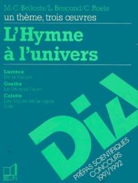 """Lucien Bescond et Marie-Christine Bellosta - L' Hymne à l'univers - Lucrèce, """"De la nature"""", Goethe, """"Le Second Faust"""", Colette, """"Les Vrilles de la vigne"""", """"Sido""""."""
