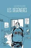 Lucien Blard - Les dégénérés.