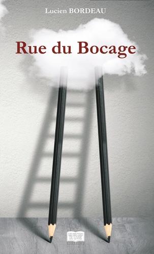 Lucien Bordeau - Rue du Bocage.