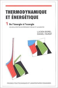 Histoiresdenlire.be Thermodynamique et énergétique - Volume 1, de l'énergie à l'exergie Image
