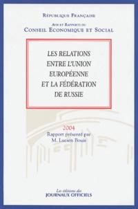 Lucien Bouis - Les relations entre l'Union européenne et la Fédération de Russie.