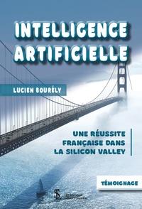 Lucien Bourély - Intelligence artificielle - Une réussite française dans la Silicon Valley.