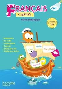 Lucien Castioni et Yvette Aboukrat - Français CM1 Explicite - Guide pédagogique.