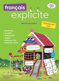 Lucien Castioni et Sylvia Duraes - Français Explicite CE1 - Manuel de l'élève.