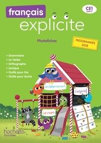 Lucien Castioni et Sylvia Duraes - Français explicite CE1 - Photofiches.