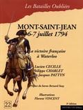 Lucien Cécille et Philippe Charlet - La bataille de Mont-Saint-Jean - 6 & 7 juillet 1794.