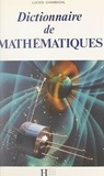 Lucien Chambadal - Dictionnaire de mathématiques.