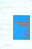 Lucien Cherchi - La Grammaire anglaise au fil des textes.