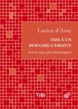 Lucien d' Azay - Ode à un bernard-l'ermite - Avis à ceux qui déménagent.