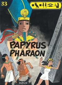 Lucien De Gieter et Véronique Grobet - Papyrus Tome 33 : Papyrus pharaon.