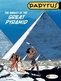 Lucien De Gieter - Papyrus Tome 6 : The amulet of the great pyramid.