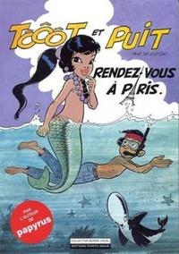 Lucien De Gieter - Tôôôt et Puit Tome 1 : Rendez-vous à Paris.