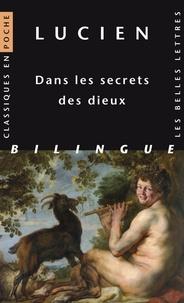Lucien de Samosate - Dans les secrets des dieux.