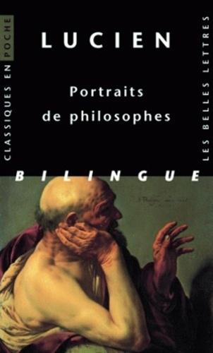 Lucien de Samosate - Portraits de philosophes - Edition bilingue grec-français.