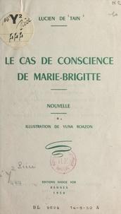 Lucien de Tain et Yuna Roazon - Le cas de conscience de Marie-Brigitte.