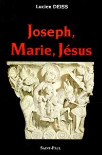 Lucien Deiss - Joseph, Marie, Jésus.