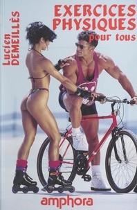 Lucien Demeillès et Mike Neveux - Exercices physiques pour tous.
