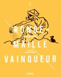 Lucien Descaves - Ronge-Maille vainqueur.