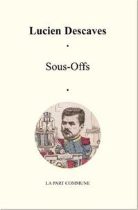 Lucien Descaves - Sous-Offs.