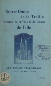 Lucien Detrez et Hector Raphaël Quilliet - Notre-Dame de la Treille - Patronne de la ville et du diocèse de Lille.
