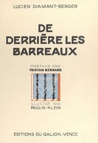 Lucien Diamant Berger et Tristan Bernard - De derrière les barreaux.