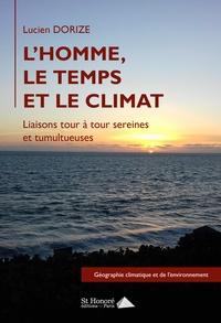 Lucien Dorize - L'homme, le temps et le climat.