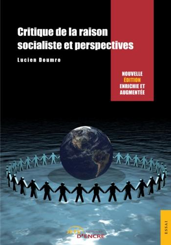 Critique de la raison socialiste et perspectives