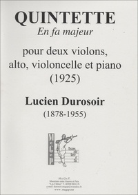 Lucien Durosoir - Quintette en fa majeur pour cordes et piano.