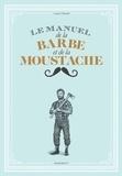 Lucien Edwards - Le manuel de la barbe et de la moustache.