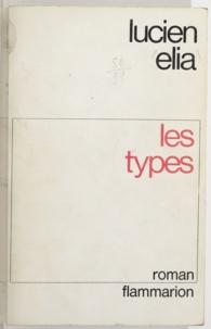 Lucien Elia - Les types.