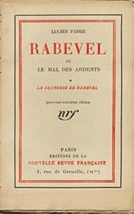 Lucien Fabre - Rabevel ou le mal des Ardents.