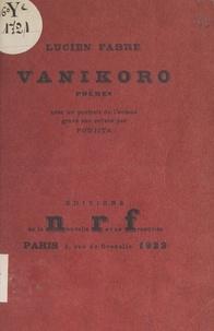 Lucien Fabre et H. Barthelemy - Vanikoro.