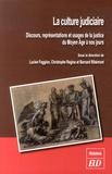 Lucien Faggion et Christophe Regina - La culture judiciaire - Discours, représentations et usages de la justice du Moyen Age à nos jours.