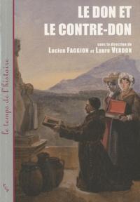 Lucien Faggion et Laure Verdon - Le don et le contre-don.