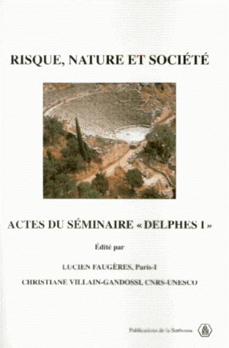 Risque, nature et société. Séminaire, Delphes  I