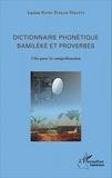 Lucien Fotso Tuekam Tekatpa - Dictionnaire phonétique Bamiléké et proverbes - Clés pour la compréhension.