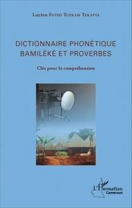 Goodtastepolice.fr Dictionnaire phonétique Bamiléké et proverbes - Clés pour la compréhension Image
