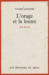 Lucien Ganiayre - L'orage et la loutre.