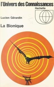 Lucien Gérardin - La bionique.