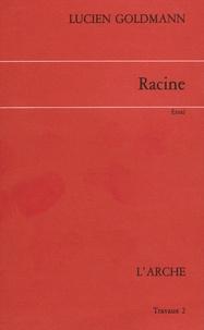 Lucien Goldmann - Racine.