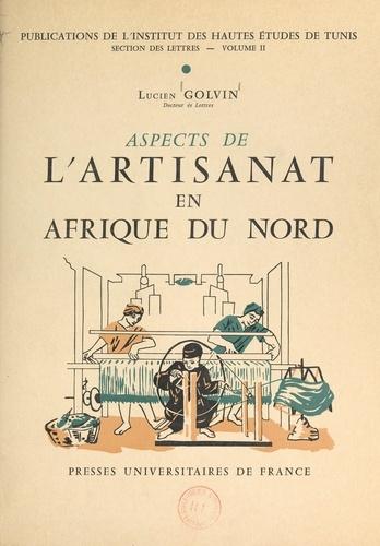 Aspects de l'artisanat en Afrique du nord