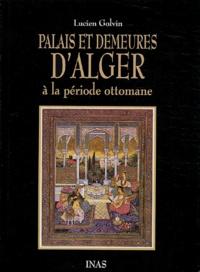 Openwetlab.it Palais et demeures d'Alger à la période ottomane Image
