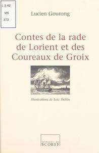 Lucien Gourong - Contes de la rade de Lorient et des Coureaux de Groix.