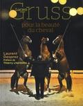 Lucien Gruss et Laurent Desprez - Lucien Gruss, pour la beauté du cheval.