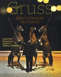 Lucien Gruss, pour la beauté du cheval - Lucien Gruss pdf epub