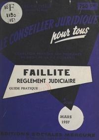 Lucien Isselé - La faillite et le règlement judiciaire.