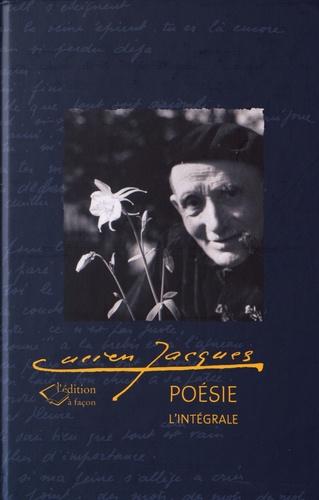 Lucien Jacques - Poésie, l'intégrale.