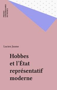 Lucien Jaume - Hobbes et l'État représentatif moderne.